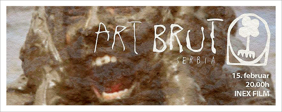 Art Brut Serbia u Inexu